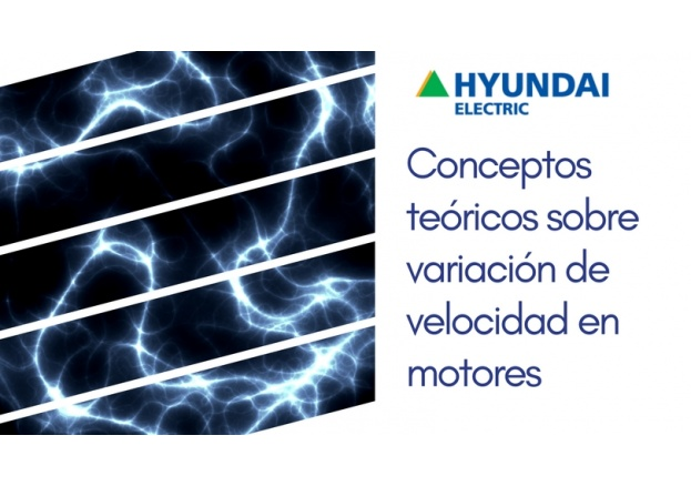 Conceptos teóricos sobre variación de velocidad en motores